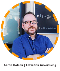 Aaron D from Elevation Advertising