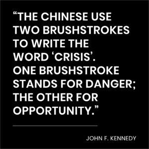 JFK danger and opportunity